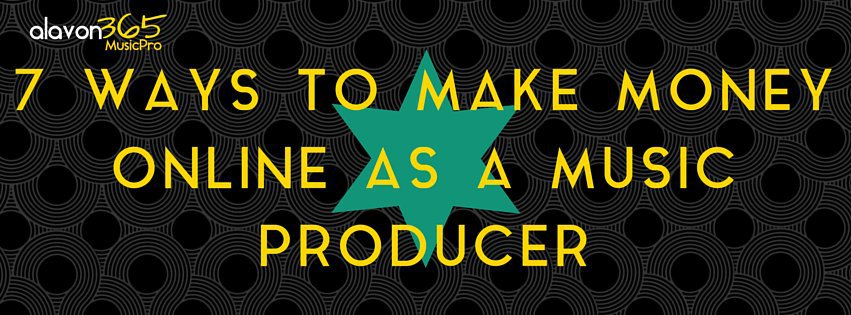 Ways to Make Money Online as a Music Producer