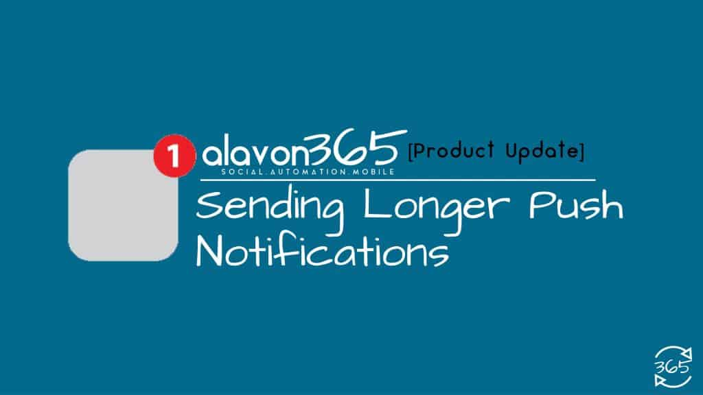 [Product Update] How to Send Longer Push Notifications