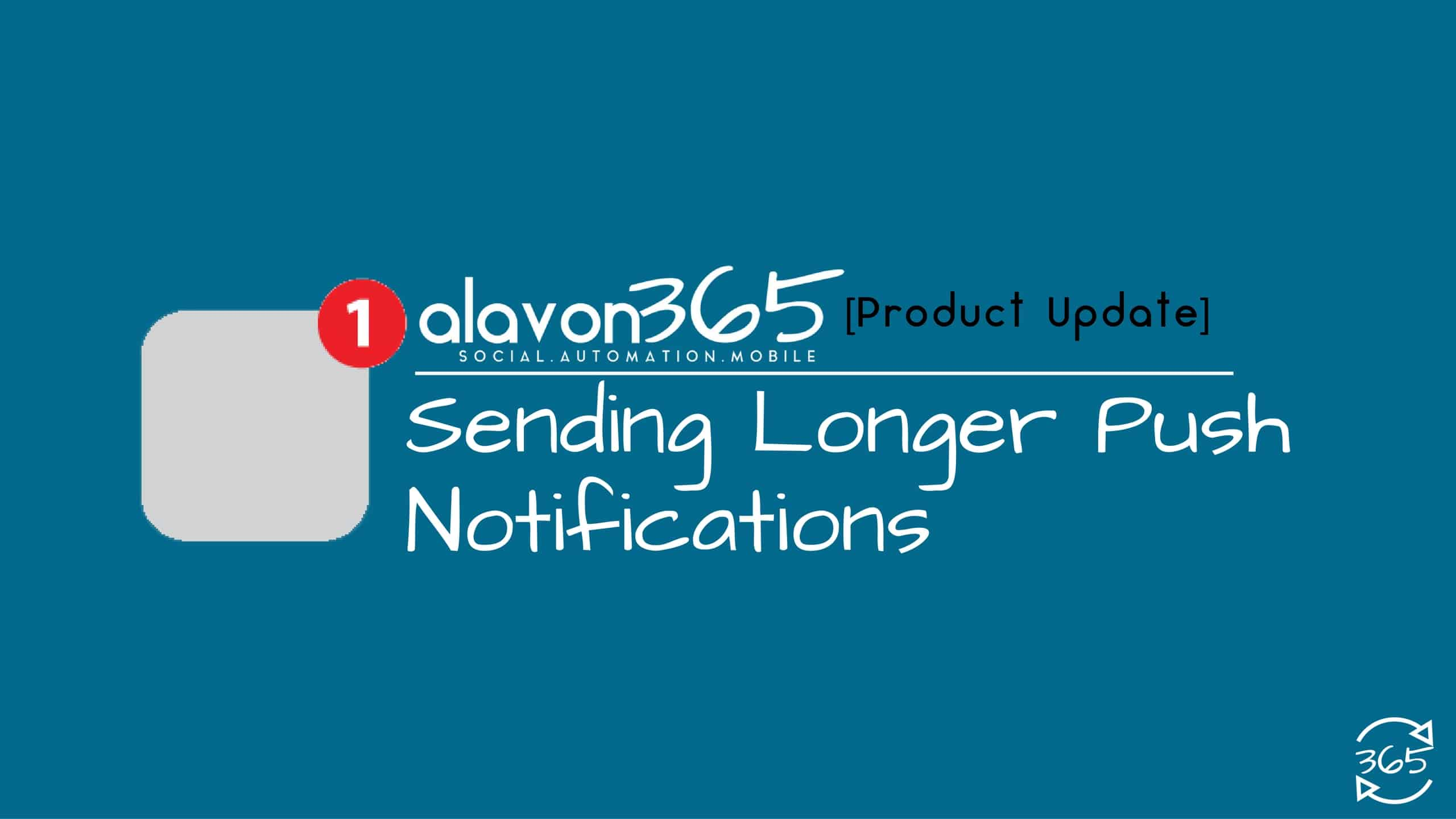 How to send longer-push-notifications