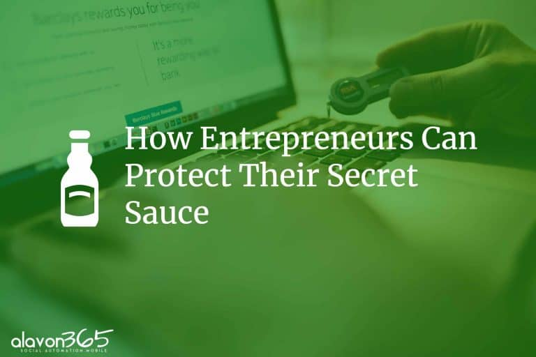 How Entrepreneurs Can Protect Their Secret Sauce (1)