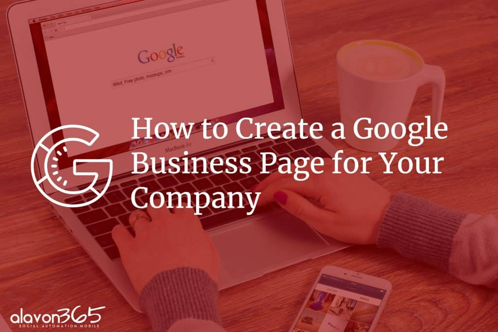 How to Create a Google Business Page for Your Company
